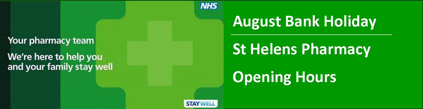 Banner image for August Bank Holiday Pharmacy Opening Hours